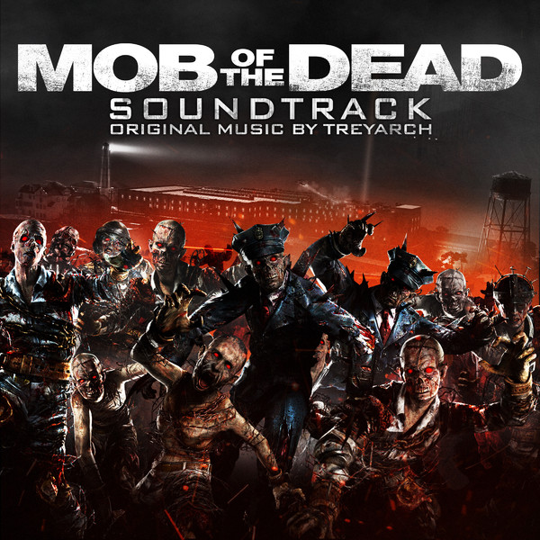 Call of Duty  Black Ops 2  Zombies  Mob of the Dead MP3
